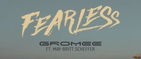 Gromee / May-Britt Scheffer – Fearless