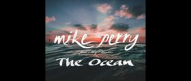 Mike Perry – The Ocean ft. Shy Martin