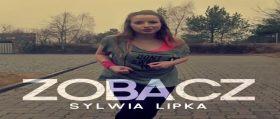 Zobacz – Sylwia Lipka