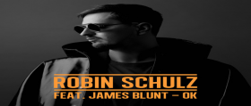 Robin Schulz – OK (feat. James Blunt)
