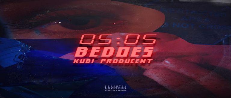 Bedoes & Kubi Producent - 05:05 czasoumilacz