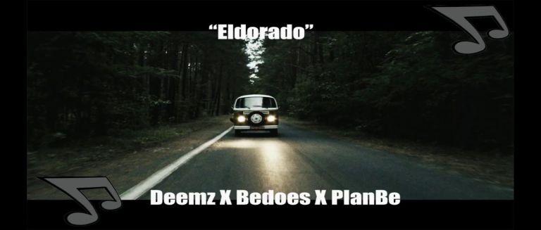 Deemz X Bedoes X PlanBe - Eldorado czasoumilacz